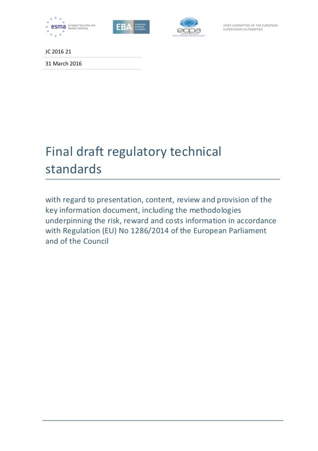JC 2016 21 31 March 2016 Final draft regulatory technical standards with regard to presentation, content, review and provi...