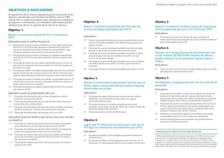 Elaboración de Informes de progreso sobre el sida a nivel mundial 2012OBJETIVOS E INDICADORESEl seguimiento de los avances...