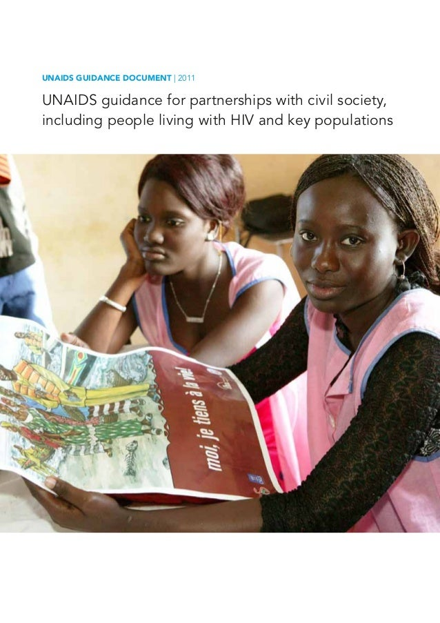 UNAIDS Guidance document | 2011 UNAIDS guidance for partnerships with civil society, including people living with HIV and ...