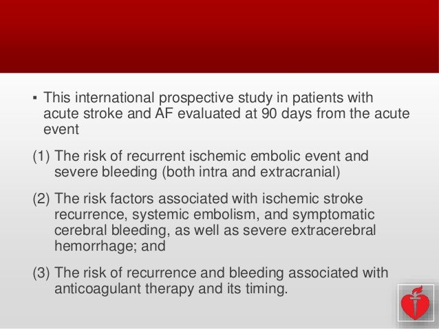 Early recurrence and cerebral bleeding in patients with