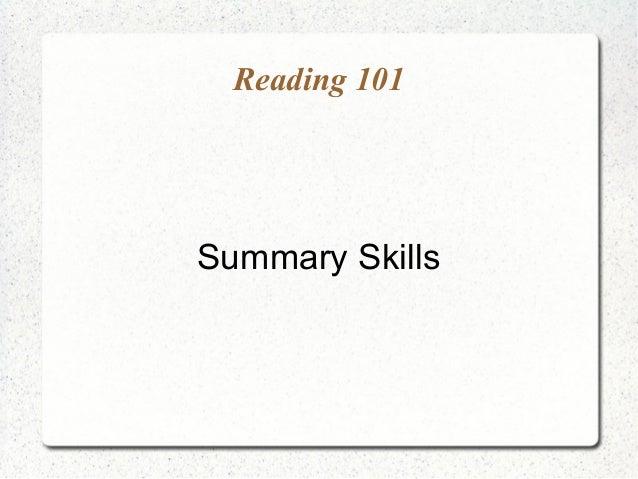 Reading 101Summary Skills