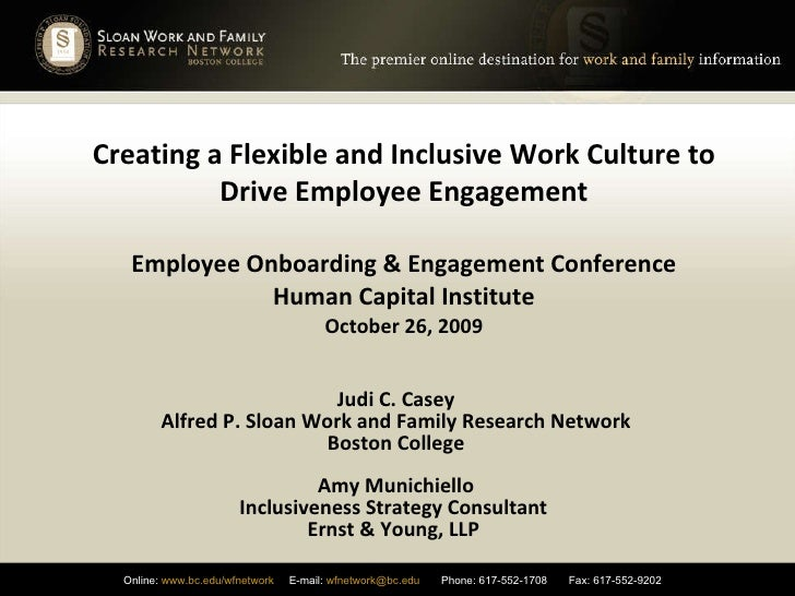 Creating a Flexible and Inclusive Work Culture to Drive Employee Engagement Employee Onboarding & Engagement Conference Hu...