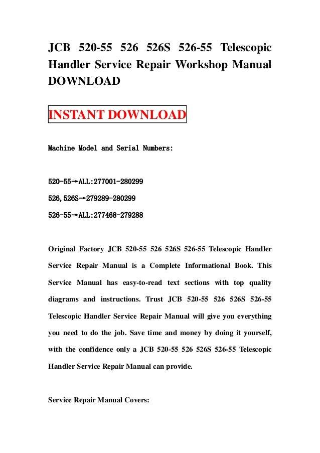 JCB 520-55 526 526S 526-55 TelescopicHandler Service Repair Workshop ManualDOWNLOADINSTANT DOWNLOADMachine Model and Seria...