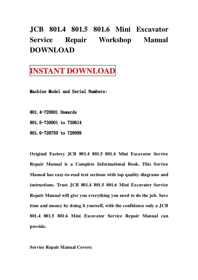 JCB 801.4 801.5 801.6 Mini ExcavatorService  Repair  Workshop    ManualDOWNLOADINSTANT DOWNLOADMachine Model and Serial Nu...