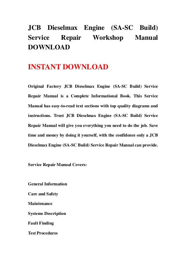 JCB Dieselmax Engine (SA-SC Build)Service Repair Workshop ManualDOWNLOADINSTANT DOWNLOADOriginal Factory JCB Dieselmax Eng...