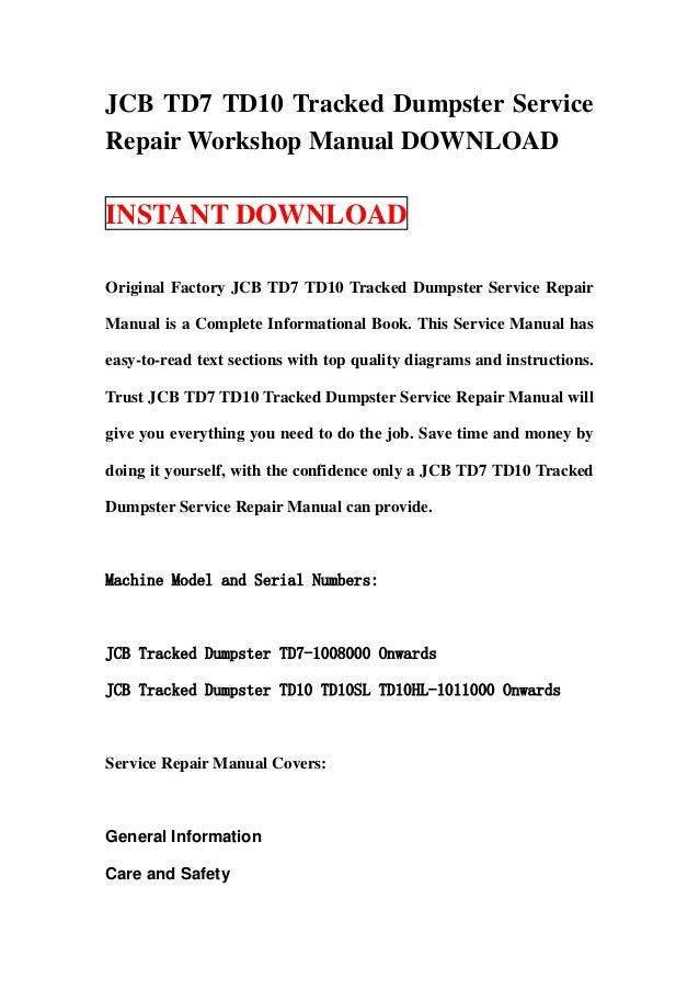 JCB TD7 TD10 Tracked Dumpster ServiceRepair Workshop Manual DOWNLOADINSTANT DOWNLOADOriginal Factory JCB TD7 TD10 Tracked ...