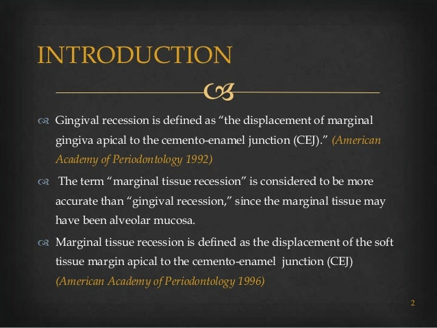 Gingival recession classifications  Slide 2