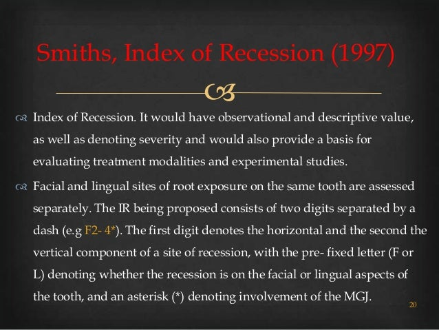 Gingival recession classifications