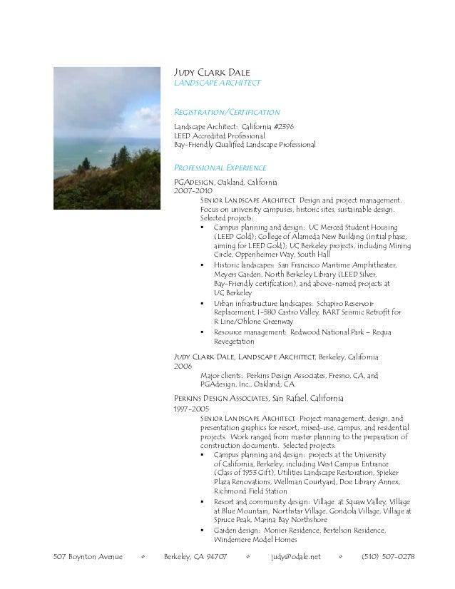 Judy Clark DaleLandscape ArchitectRegistration/CertificationLandscape Architect: California #2396LEED Accredited Professio...