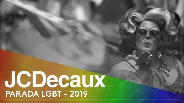 Fonte: Parada SP – Associação da Parada LGBT de São Paulo. Pesquisa Airbnb feita pela ABCDE Agency, maio/2018.
