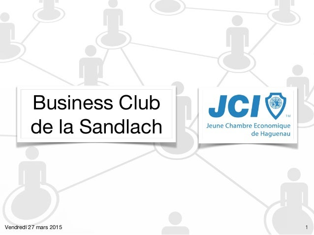 Business Club   de la Sandlach Vendredi 27 mars 2015 1