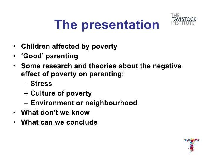 Poor Parents, Poor Parenting? Slide 2