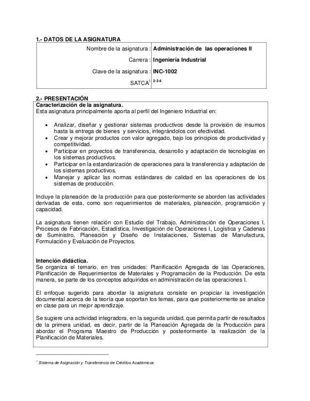 1.- DATOS DE LA ASIGNATURA                             Nombre de la asignatura : Administración de las operaciones II     ...