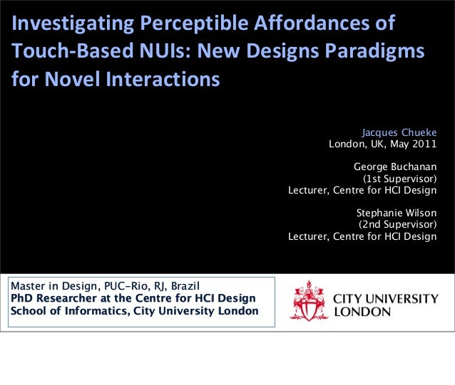 Investigating Perceptible Affordances of Touch-‐Based NUIs: New Designs Paradigms for Novel Interac...