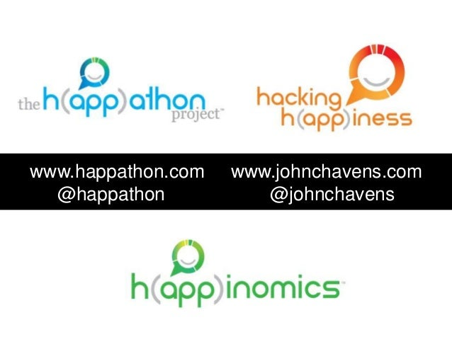 www.happathon.com www.johnchavens.com  @happathon @johnchavens