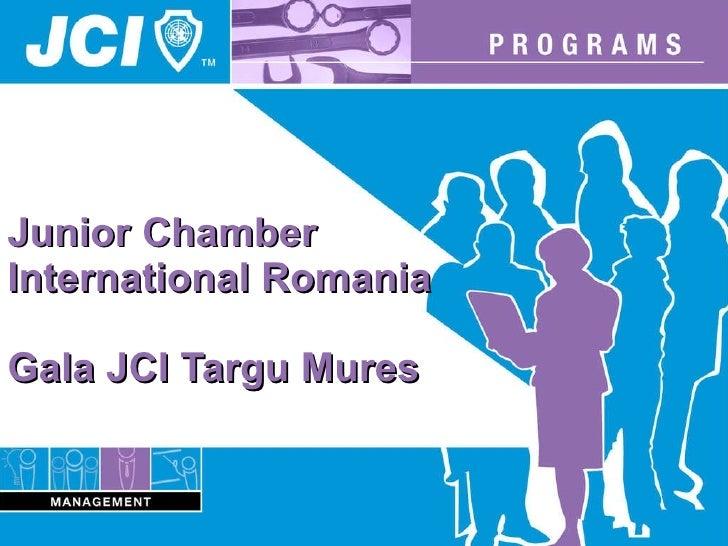 Junior Chamber International Romania  Gala JCI Targu Mures