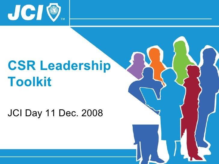 CSR Leadership Toolkit JCI Day 11 Dec. 2008