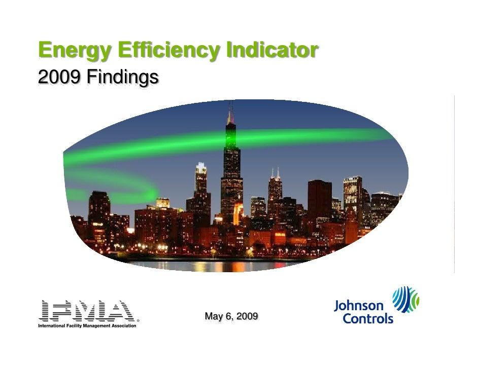 Energy Efficiency Indicator 2009 Findings                     May 6, 2009