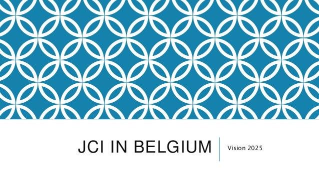 JCI IN BELGIUM Vision 2025
