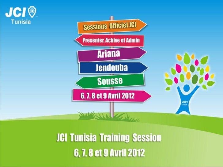 L'Académie des       LeadersHammamet 24,25,26 Février                  2012                JCI-Tunisie 2012