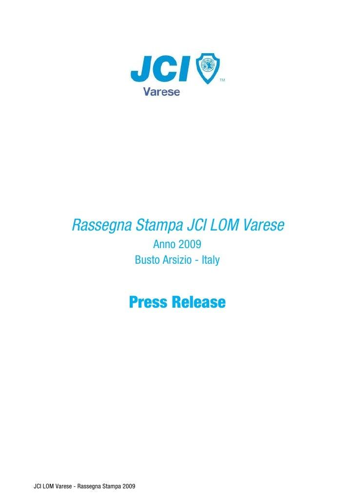 Rassegna Stampa JCI LOM Varese                                         Anno 2009                                     Busto...