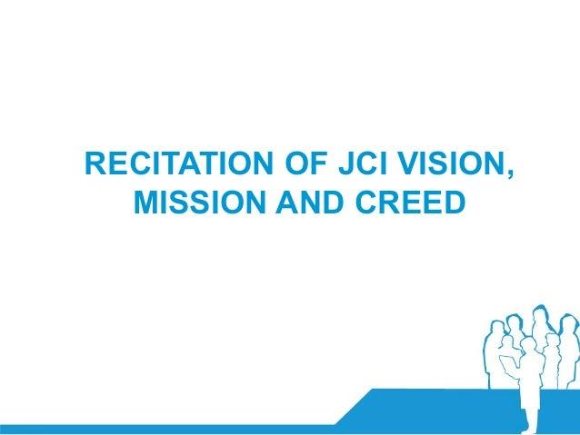 Reginald Schaumans, ITF 008 (JCI Belgium)RECITATION OF JCI VISION,MISSION AND CREED