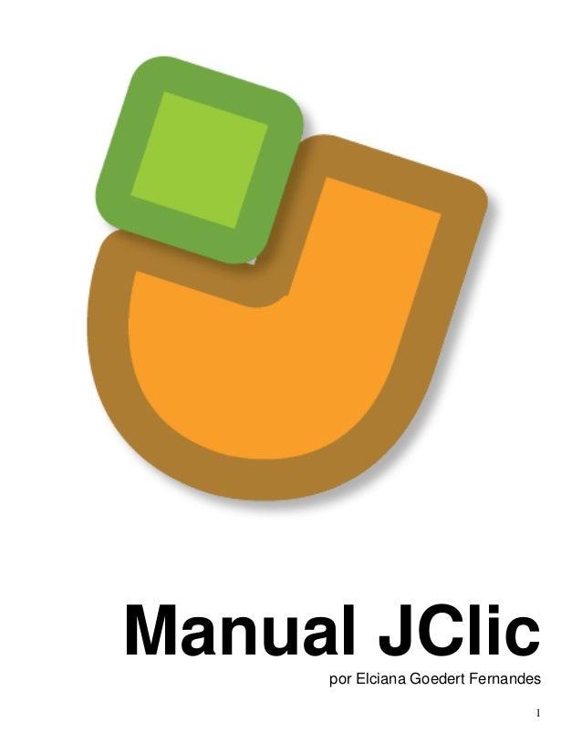 Manual JClic  por Elciana Goedert Fernandes  1