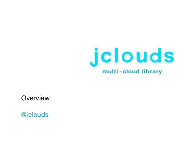 Overview @jclouds