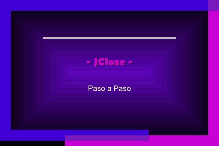 - JCloze - Paso a Paso