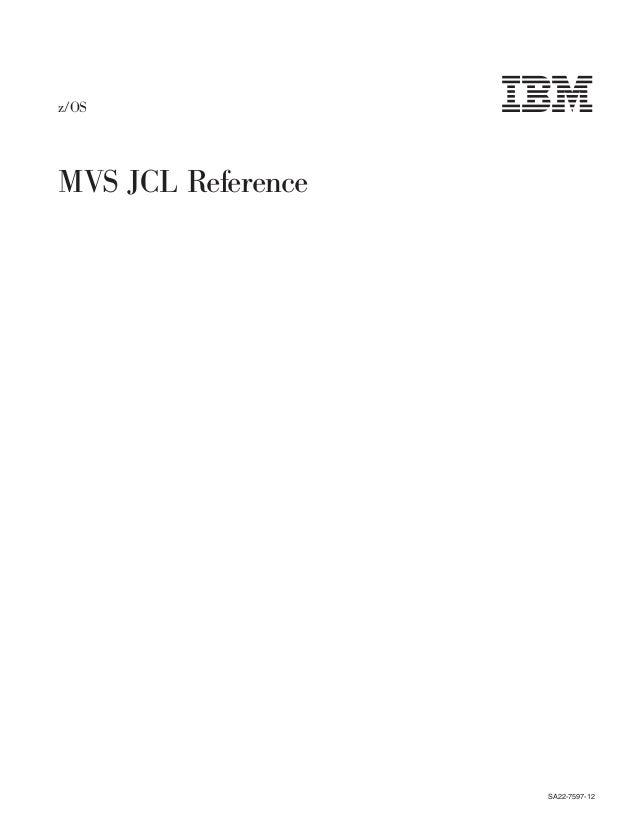 Mvs/esa jcl reference mvs systemproduct jes2 version 3 jes3.