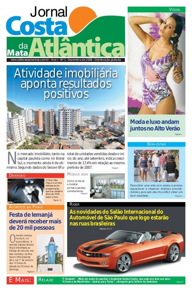 VISUAL  www.editoraasamericas.com.br - Ano I - Nº 1 - Dezembro de 2008 - Distribuição gratuita                            ...