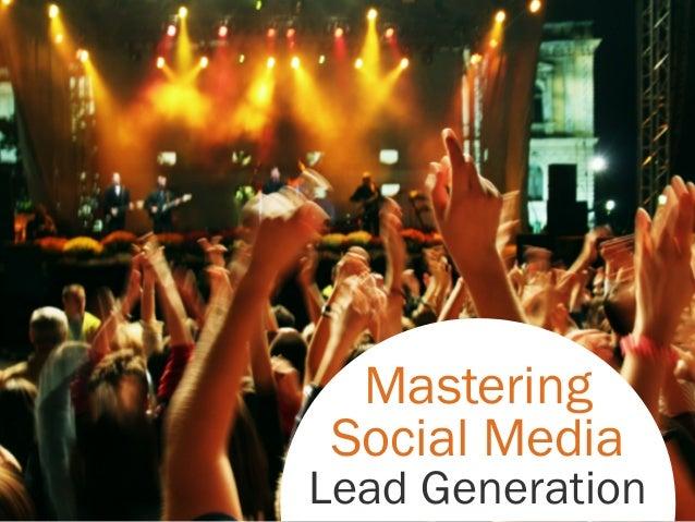 Mastering Social Media Lead Generation