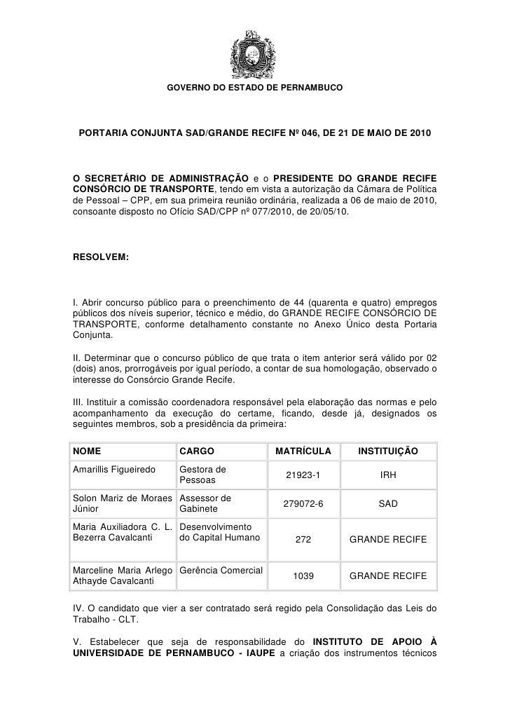 GOVERNO DO ESTADO DE PERNAMBUCO      PORTARIA CONJUNTA SAD/GRANDE RECIFE Nº 046, DE 21 DE MAIO DE 2010    O SECRETÁRIO DE ...