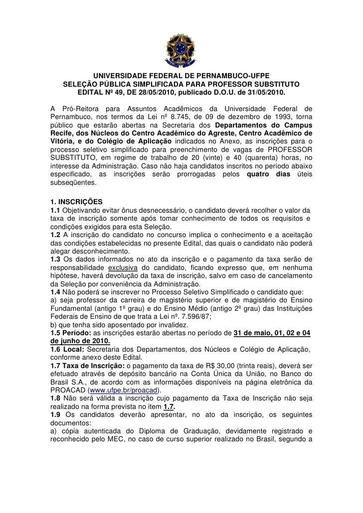 UNIVERSIDADE FEDERAL DE PERNAMBUCO-UFPE    SELEÇÃO PÚBLICA SIMPLIFICADA PARA PROFESSOR SUBSTITUTO       EDITAL Nº 49, DE 2...