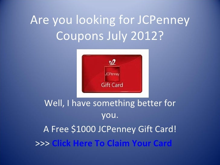 2fa80a2f4 Are you looking for JCPenney Coupons July 2012  Well
