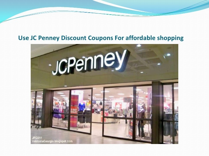 Use JC Penney Discount Coupons For affordable shopping
