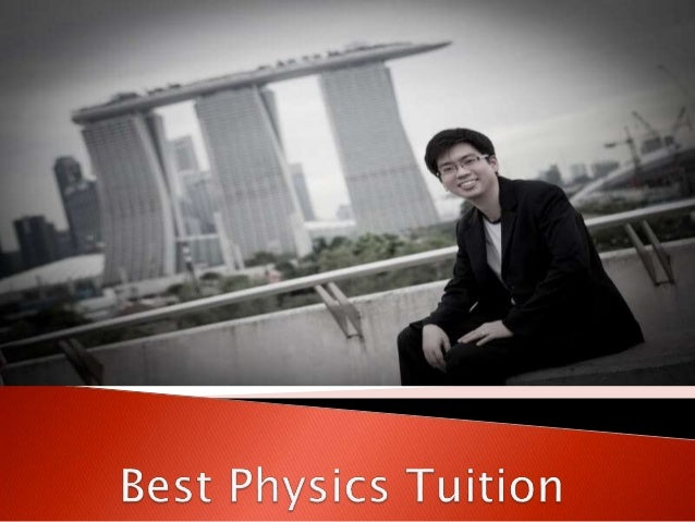  Best Physics Tuition Centre is an education centre that focuses exclusively on Physics tuition for A-level, O-level and ...