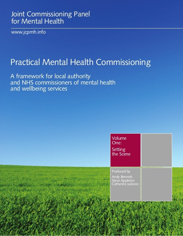 Joint Commissioning Panelfor Mental Healthwww.jcpmh.infoPractical Mental Health CommissioningA framework for local authori...