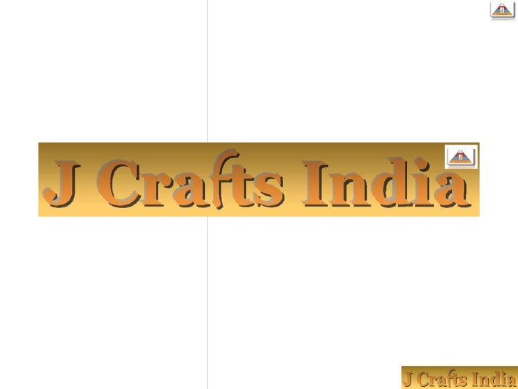  J Crafts India.... One of the fastest growing Project  management agencies in India.
