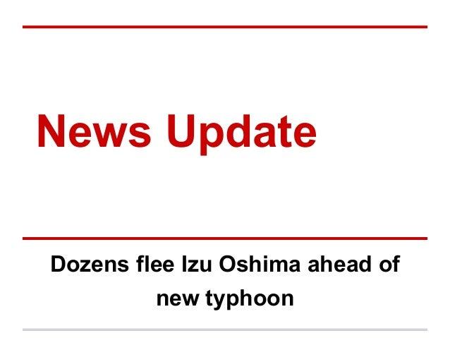 News Update Dozens flee Izu Oshima ahead of new typhoon