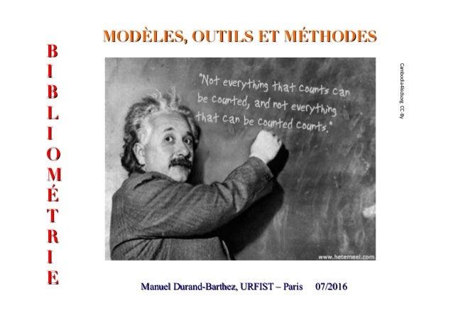 MODÈLES, OUTILS ET MÉTHODES Manuel Durand-Barthez, URFIST – Paris 07/2016 B I B L I O M É T R I E Cambodia4kidsorgCC-By
