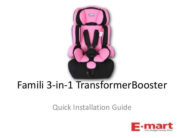 Famili 3-in-1 TransformerBoosterQuick Installation Guide