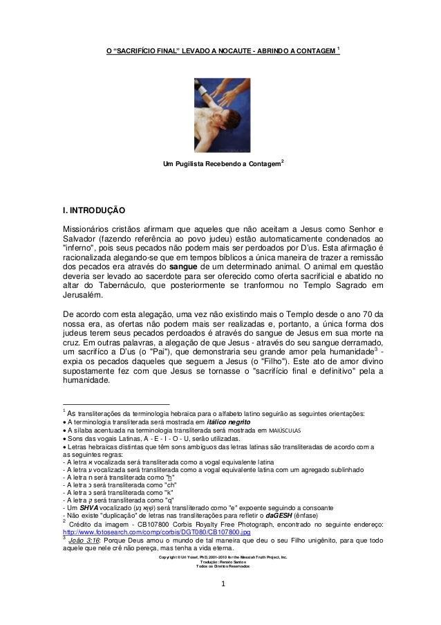 Copyright © Uri Yosef, PhD, 2001-2010 for the Messiah Truth Project, Inc. Tradução: Renato Santos Todos os Direitos Reserv...