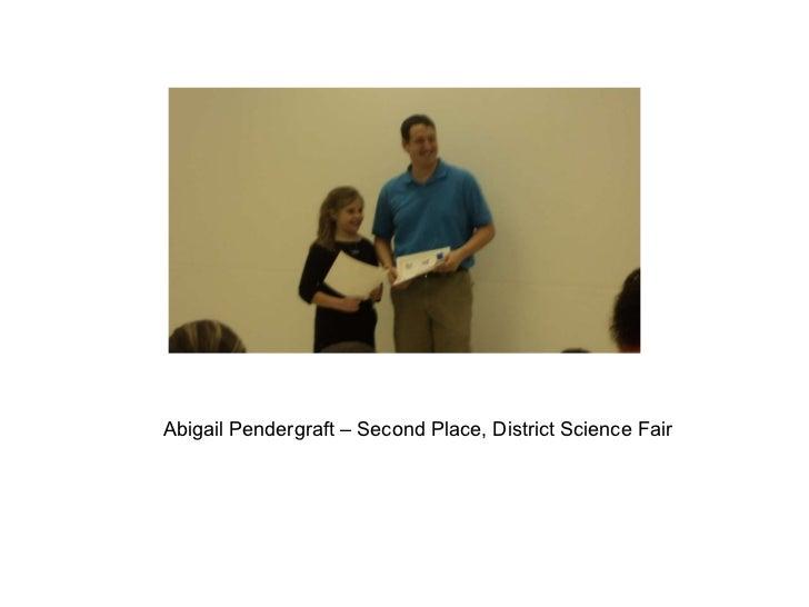 Abigail Pendergraft – Second Place, District Science Fair