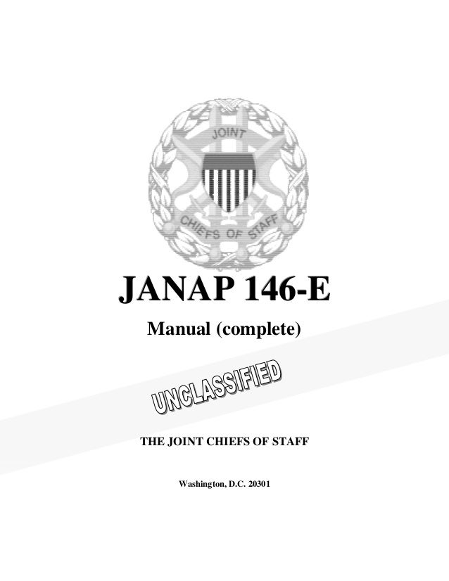 J A N A P 1 4 6 -E Manual (complete)  THE JOINT CHIEFS OF STAFF Washington, D.C. 20301