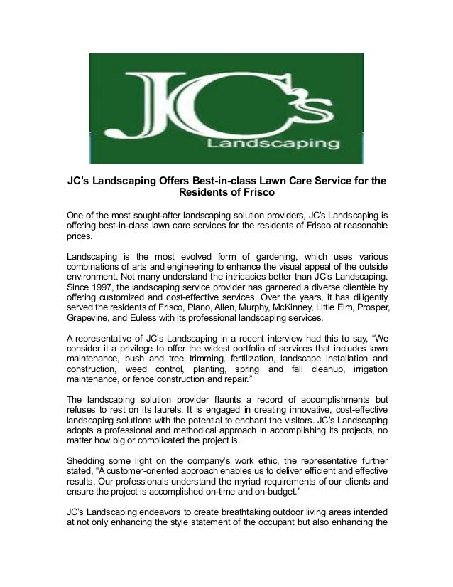 jc s landscaping offers best in class lawn care service for the resid