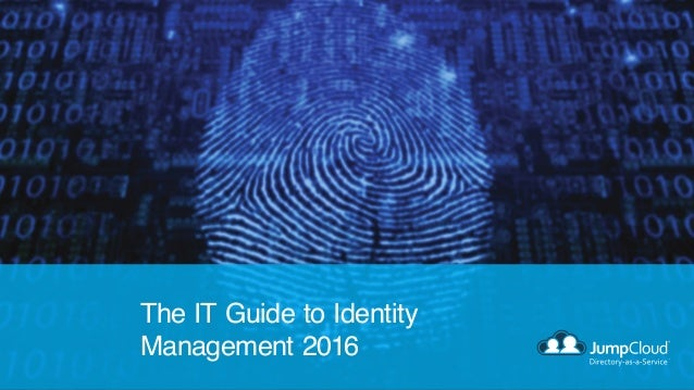 The IT Guide to Identity Management 2016