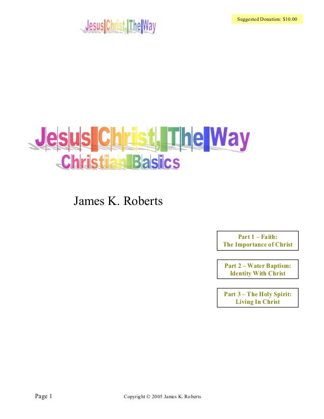 Suggested Donation: $10.00         James K. Roberts                                                           Part 1 – Fai...