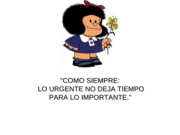 mafalda 13 728 - El Secreto para ser eficiente