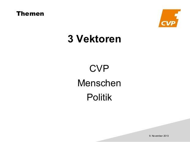 Themen  3 Vektoren CVP Menschen Politik  9. November 2013
